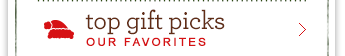 Top Gift Picks - Our Favorites